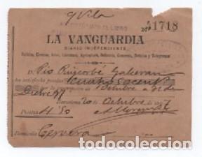 (ALB-TC-10) PIEZA DE MUSEO RECIBO LA VANGUARDIA DIARIO INDEPENDIENTE 1897 CERVERA (LERIDA) (Coleccionismo - Documentos - Otros documentos)