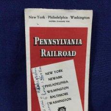 Documentos antigos: PENNSYLVANIA RAILROAD NEW YORK PHILADELPHIA WASHINGTON TRAIN TREN HORARIOS FOLLETO INFORMATIVO 1948. Lote 100435623