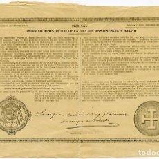 Old Documents - Indulto apostólico de la Ley de Abstinencia y Ayuno, por 75 céntimos. Toledo, 1924. 31x20 cm. - 100525963