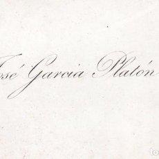 Documentos antiguos: TARJETA DE VISITA. JOSÉ GARCÍA PLATÓN. Lote 100751739