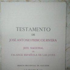 Documentos antiguos: TESTAMENTO DE JOSÉ ANTONIO PRIMO DE RIVERA. PRISIÓN PROVINCIAL DE ALICANTE. 18 NOVIEMBRE 1936.. Lote 101304247