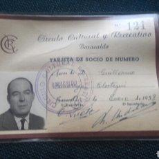 Documentos antiguos: BARACALDO. TARJETA DE SOCIO DEL CÍRCULO CULTURAL Y RECREATIVO (1958).. Lote 101306362