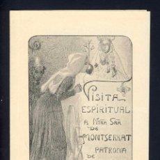 Documentos antiguos: VISITA ESPIRITUAL A LA MARE DE DEU DE MONTSERRAT, PUBLICAT PER LA LLIGA ESPIRITUAL. 2 FULLES. Lote 101452623