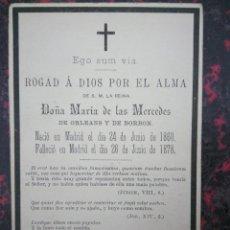 Documentos antigos: ESQUELA RECORDATORIO DE LA MUERTE DE DOÑA MARÍA DE LAS MERCEDES DE ORLEANS Y DE BORBON. 13 X 8 CM.. Lote 101688979