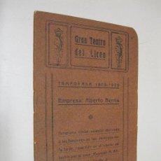 Documentos antiguos: FOLLETO PROGRAMA GRAN TEATRO DEL LICEO. TEMPORADA 1908-1909. EMPRESA ALBERTO BERNIS.. Lote 101976127