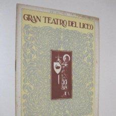 Documentos antiguos: FOLLETO PROGRAMA GRAN TEATRO DEL LICEO. 1924-1925. 20 DICIEMBRE 1924, BORIS GODOUNOFF. Lote 102012363