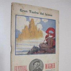 Documentos antiguos: FOLLETO PROGRAMA GRAN TEATRO DEL LICEO. PRIMAVERA 1910. FESTIVAL WAGNER. LA WALKYRIA. Lote 102012983