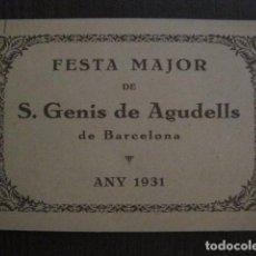 Documentos antiguos: S. GENIS DE AGUDELLS- BARCELONA-FESTA MAJOR ANY 1931 -VER FOTOS - (V-12.451). Lote 102017959
