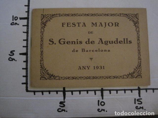 Documentos antiguos: S. GENIS DE AGUDELLS- BARCELONA-FESTA MAJOR ANY 1931 -VER FOTOS - (V-12.451) - Foto 14 - 102017959