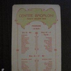 Documentos antiguos: BADALONA -FESTA MAJOR CENTRE BADALONI ANY 1916 - CARNET BALLS -VER FOTOS - (V-12.454). Lote 102018715