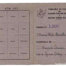 Documentos antiguos: CARNET CON VIÑETAS. COMPAÑIA DE OBRERAS DEL SAGRADO CORAZÓN DE JÉSUS Y NUESTRA SEÑORA DEL PILAR. Lote 103155939