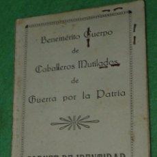 Documentos antiguos: ANTIGUO CARNET CABALLERO MUTILADO GUERRA POR LA PATRIA 1940 GUERRA CIVIL FRENTE DE TERUEL 1938. Lote 103244743