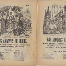 Documentos antiguos: LOS AMANTES DE TERUEL. PRIMERA Y SEGUNDA PARTE. EL ABANICO. 22X16CM. 4+4 P.. Lote 103410059