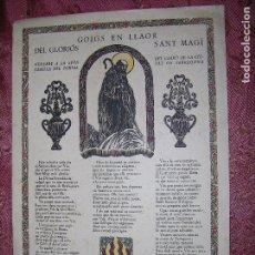 Documentos antiguos: GOIGS EN LLAOR DEL GLORIOSO SANT MAGI XILOGRAFIA ORIGINAL R,VIVES SABATE. Lote 103627879