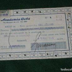 Documentos antiguos: RECIBO ACADEMIA COTS - SABADELL 1949. Lote 104061251