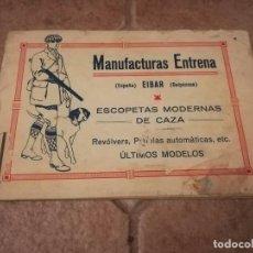 Documentos antiguos: MANUFACTURAS ENTRENA EIBAR. ESCOPETAS MODERNAS DE CAZA.. Lote 104372003