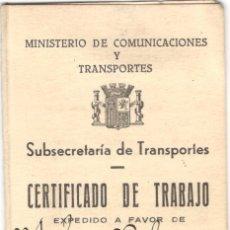 Documentos antigos: CARNET CERTIFICADO DE TRABAJO - MINISTERIO DE COMUNICACIONES Y TRANSPORTES - AÑO 1938. Lote 105769535