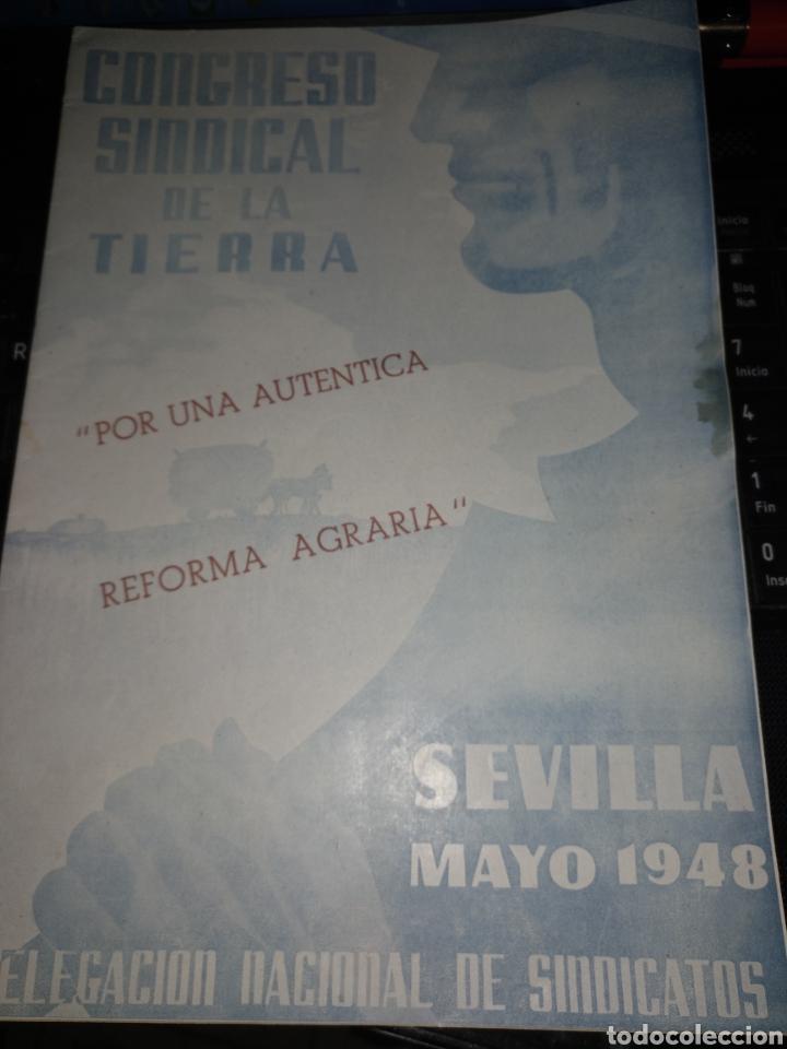 CONGRESO SINDICAL DE LS TIERRA 1948 SEVILLA (Coleccionismo - Documentos - Otros documentos)