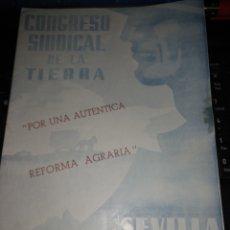 Documentos antiguos: CONGRESO SINDICAL DE LS TIERRA 1948 SEVILLA. Lote 105897387