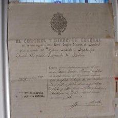 Documentos antiguos: EL CORONEL Y DIRECTOR GENERAL ACREDITACIÓN DE SEPARACION DEL SERVICIO 1878 . Lote 106075651