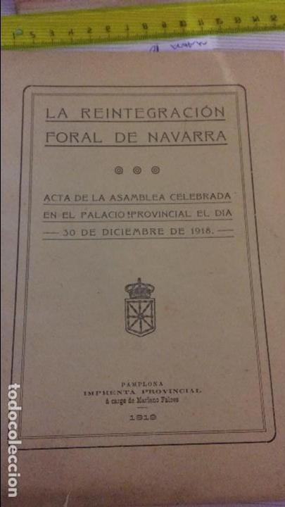 LA REINTEGRACIÓN FORAL DE NAVARRA. 1919. (Coleccionismo - Documentos - Otros documentos)