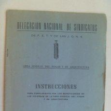 Documentos antiguos: FALANGE: DELEGACION SINDICATOS, INSTRUCCIONES CUMPLIMIENTO BENEFICIARIOS DE VIVIENDAS, ETC. Lote 107042859