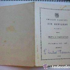 Documentos antiguos: ESCUELA ANTIGUA : CARTILLA DE NOTAS DEL COLEGIO SAN BERNARDO , CURSO 75-76. Lote 107431643
