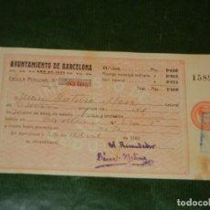 Documentos antiguos: CEDULA PERSONAL AYUNTAMIENTO DE BARCELONA 1922. Lote 107737815