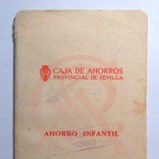 Documentos antigos: LIBRETA DE AHORRO INFANTIL CAJA DE AHORROS PROVINCIAL DE SEVILLA AÑOS 60. Lote 74855639