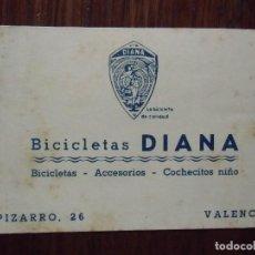 Documentos antiguos: VALENCIA.BICICLETAS DIANA. TARJETA COMERCIAL.. Lote 107927231