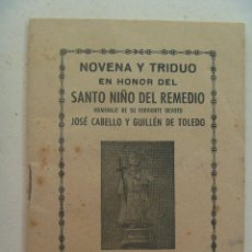Documentos antiguos: PEQUEÑA PUBLICIACION RELIGIOSA : NOVENA SANTO NIÑO DEL REMEDIO . MADRID, 1947. Lote 108039083