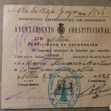 Documents Anciens: ALTEA ALICANTE. CERTIFICADO DE VACUNACIÓN 1925. Lote 108250807