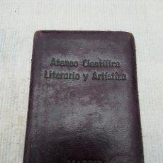 Documentos antiguos: CARNET ATENEO CIENTIFICO LITERARIO Y ARTISTICO MADRID 1960. Lote 108265866