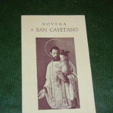 Documentos antiguos: NOVENA A SAN CAYETANO. Lote 108308319