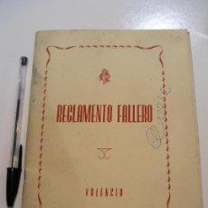 Documentos antiguos: VALENCIA - REGLAMENTO FALLERO - AÑO 1958 + RECTIFICADION 1960. Lote 108405739