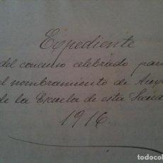 Documentos antiguos: EXPEDIENTE,CONCURSO DE MAESTRO 1916,NULES (CASTELLON). Lote 108445995