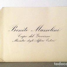 Documentos antiguos: MUSSOLINI : TARJETA PERSONAL (BENITO MUSSOLINI. CAPO DEL GOVERNO. MINISTRO DEGLI AFFARI ESTERI, S.A. Lote 108798251