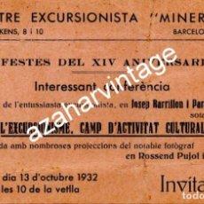 Documentos antiguos: BARCELONA,1932, INVITACION FESTES XIV ANIVERSARI CENTRE EXCURSIONISTA MINERVA. Lote 108812655