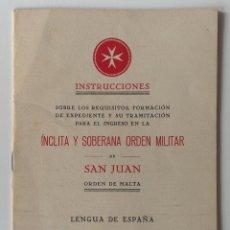 Documentos antiguos: 1930 ORDEN MILITAR DE SAN JUAN DE JERUSALEN MALTA LENGUA DE ESPAÑA * INSTRUCCIONES INGRESO ASAMBLEA . Lote 109147135