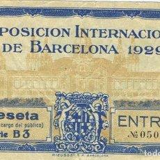 Documentos antiguos: ENTRADA EXPOSICIÓN INTERNACIONAL DE BARCELONA AÑO 1929 . Lote 109375515