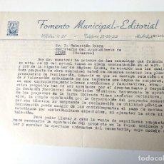 Documentos antiguos: CARTA A MAQUINA FIRMADA ORIGINAL 1955.FOMENTO MUNICIPAL, EDITORIAL, MADRID. Lote 109537799