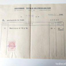 Documentos antiguos: FACTURA ORIGINAL 1952 DICCIONARI CATALA-VALENCIA-BALEAR, INCLUYE SELLO. Lote 109538359