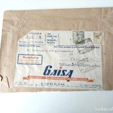 Documentos antiguos: SOBRE CIRCULADO ORIGINAL 1952 GAISA, EDICIONES PROPAGANDAS MANIPULADOS, VALENCIA. Lote 109538999