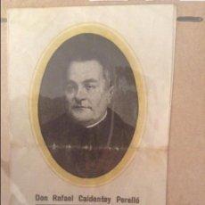Documentos antiguos: ESTAMPA DON RAFAEL CALDENTEY PERELLO (PARROQUIA DE SANTA MARIA DEL CAMI). Lote 110092607