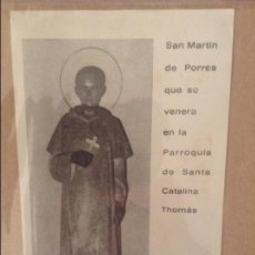 Documentos antiguos: ESTAMPA SAN MARTIN DE PORRES (PARROQUIA SANTA CATALINA THOMAS, PALMA DE MALLORCA). Lote 110099767