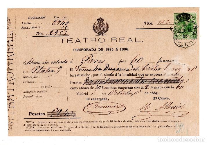 PAGO ABONO TEMPORADA DE 1885 A 1886 DEL TEATRO REAL DE MADRID AL PALCO PLANTA 9.DUQUESA DE CASTRO segunda mano