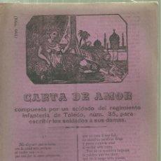 Documentos antiguos: 3735.-PLIEGO DE CORDEL-IMPRESO EN PALMA DE MALLORCA-CARTA DE AMOR COMPUESTA POR UN SOLDADO DE TOLEDO. Lote 110382203