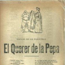 Documentos antiguos: 3735.-PLIEGO DE CORDEL-IMPRESO EN PALMA DE MALLORCA-EL QUERER DE LA PEPA COPLAS DE LA ZARZUELA. Lote 110304891
