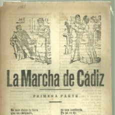 Documentos antiguos: 3735.-PLIEGO DE CORDEL-IMPRESO EN PALMA DE MALLORCA-LA MARCHA DE CADIZ. Lote 110381159