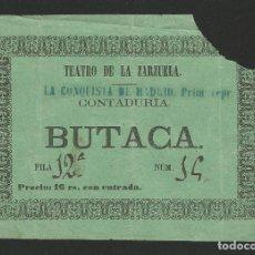 Documenti antichi: TEATRO DE LA ZARZUELA - ENTRADA FUNCIÓN LA CONQUISTA DE MADRID - 19 DE DIC. DE 1863 - 14,3 X 10 CM. Lote 111050343